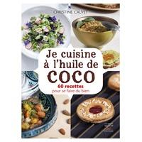 "Libro de Recetas ""Je cuisine à l'huile de coco"" de Christine Calvet"