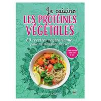 """Libro de Recetas """"Je cuisine les protéines végétales"""" de Christine Calvet"""