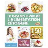 "Libro de Recetas ""Ceto Top - Le Grand Livre De L'Alimentation Cetogene"" de Genisson Ulrich"