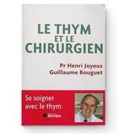 Livre Le Thym et Le Chirurgien