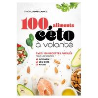 "Libro de Recetas ""100 aliments céto à volonté"" de Magali Walkowicz"
