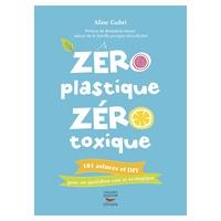 """Libro """"Zéro plastique zéro toxique"""" de Aline Gubri"""