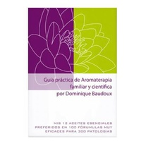 Practical Aromatherapy Guide - Familial and Scientific